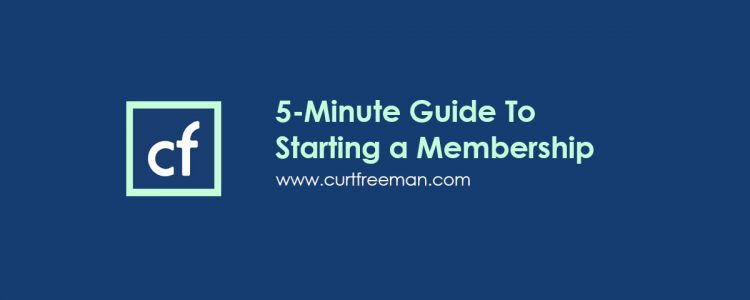 Five Minute Guide To Starting a Membership Website